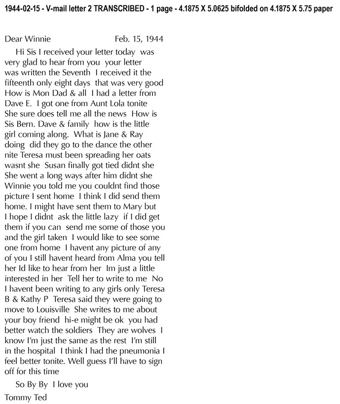 1944-02-15 - V-mail letter 2 TRANSCRIBED - 1 page - 4.1875 X 5.0625 bifolded on 4.1875 X 5-1
