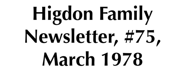 Higdon Family Newsletter, #75, March 1978 placeholder