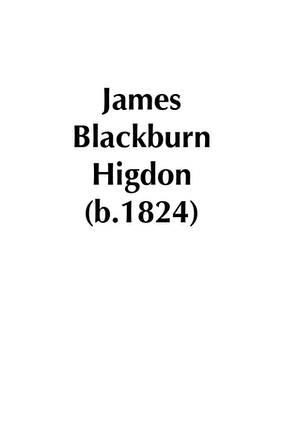 James Blackburn Higdon (b.1824)