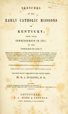 Sketches of the early Catholic missions of Kentucky 2